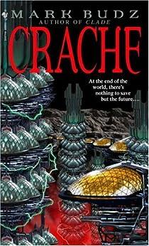 """Crache (English Edition)"",作者:[Budz, Mark]"