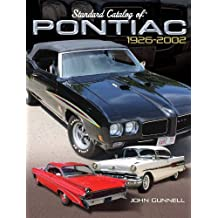 Standard Catalog of Pontiac, 1926-2002 (English Edition)
