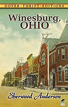 """Winesburg, Ohio (Dover Thrift Editions) (English Edition)"",作者:[Anderson, Sherwood]"