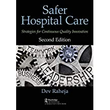 Safer Hospital Care: Strategies for Continuous Quality Innovation, 2nd Edition (English Edition)