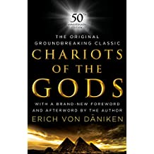 Chariots of the Gods: 50th Anniversary Edition (English Edition)