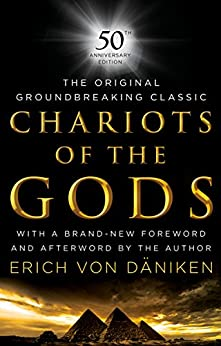 """Chariots of the Gods: 50th Anniversary Edition (English Edition)"",作者:[von Daniken, Erich ]"