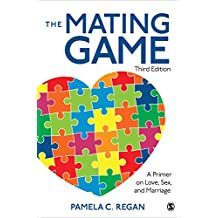 The Mating Game: A Primer on Love, Sex, and Marriage (English Edition)