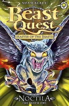 """Noctila the Death Owl: Series 10 Book 1 (Beast Quest 55) (English Edition)"",作者:[Blade, Adam]"