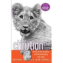 Christian the Lion (English Edition)