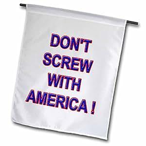 标语–dont 螺钉,美国–旗帜 12 x 18 inch Garden Flag