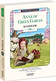 绿山墙的安妮:ANNE OF GREEN GABLES(英文原版) (Holybird New Classics) (English Edition)