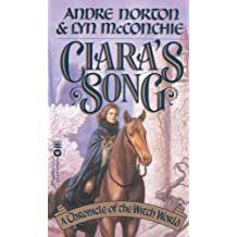 Ciara's Song: A Chronicle of Witch World (English Edition)