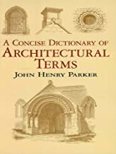 A Concise Dictionary of Architectural Terms (Dover Architecture) (English Edition)