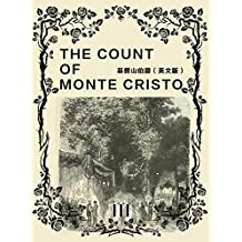 The Count of Monte Cristo (III)基督山伯爵(英文版) (English Edition)