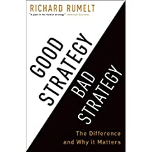 Good Strategy Bad Strategy: The Difference and Why It Matters (English Edition)