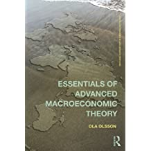 Essentials of Advanced Macroeconomic Theory (Routledge Advanced Texts in Economics and Finance Book 17) (English Edition)