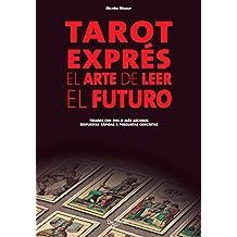 Tarot exprés (Spanish Edition)