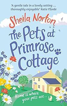 """The Pets at Primrose Cottage (English Edition)"",作者:[Norton, Sheila]"