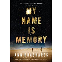 My Name is Memory (English Edition)