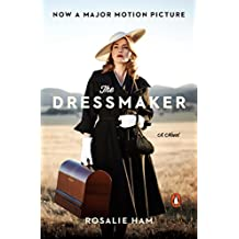 The Dressmaker: A Novel (English Edition)