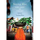 Staying Alive: Women, Ecology, and Development (English Edition)