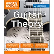Guitar Theory (Idiot's Guides) (English Edition)