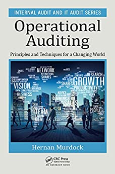 """Operational Auditing: Principles and Techniques for a Changing World (Internal Audit and IT Audit Book 11) (English Edition)"",作者:[Murdock, Hernan]"