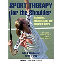 Sport Therapy for the Shoulder: Evaluation, Rehabilitation, and Return to Sport (English Edition)