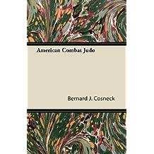 American Combat Judo (English Edition)