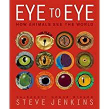 Eye to Eye: How Animals See The World (English Edition)