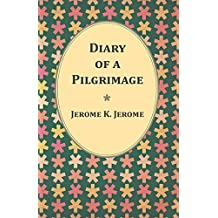Diary of a Pilgrimage (English Edition)