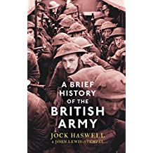 A Brief History of the British Army (Brief Histories) (English Edition)