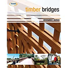 Timber Bridges (English Edition)