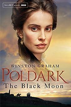 """The Black Moon: A Novel of Cornwall 1794-1795 (Poldark Book 5)"",作者:[Graham, Winston]"