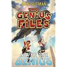 The Genius Files #2: Never Say Genius (English Edition)