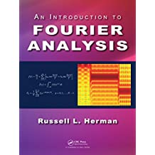 An Introduction to Fourier Analysis (English Edition)
