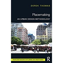 Placemaking: An Urban Design Methodology (Routledge Research in Planning and Urban Design) (English Edition)
