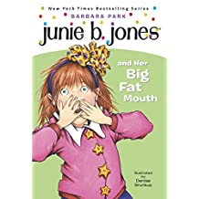 Junie B. Jones #3: Junie B. Jones and Her Big Fat Mouth (English Edition)