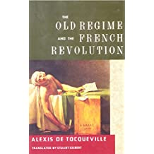 The Old Regime and the French Revolution (English Edition)