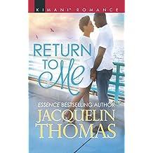 Return To Me (Mills & Boon Kimani) (The DuGrandpres of Charleston, Book 3) (English Edition)
