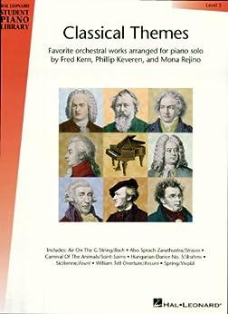 """Classical Themes - Level 5 Songbook: Hal Leonard Student Piano Library (English Edition)"",作者:[Keveren, Phillip, Rejino, Mona, Kern, Fred]"
