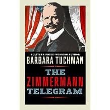 The Zimmermann Telegram (English Edition)