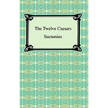The Twelve Caesars (English Edition)