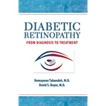 Diabetic Retinopathy: From Diagnosis to Treatment (English Edition)