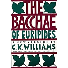 The Bacchae of Euripides (English Edition)