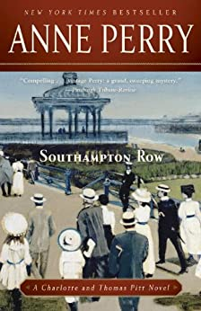 """Southampton Row: A Charlotte and Thomas Pitt Novel (Charlotte and Thomas Pitt Series Book 22) (English Edition)"",作者:[Perry, Anne]"