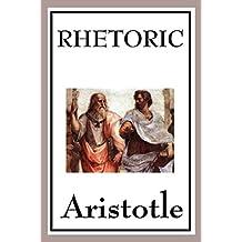 Rhetoric (Start Publishing) (English Edition)