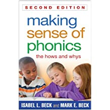 Making Sense of Phonics, Second Edition: The Hows and Whys (English Edition)
