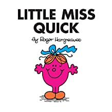 Little Miss Quick (Mr. Men and Little Miss) (English Edition)