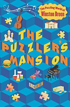"""""""The Puzzler's Mansion: The Puzzling World of Winston Breen (English Edition)"""",作者:[Berlin, Eric]"""