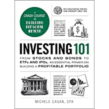 Investing 101: From Stocks and Bonds to ETFs and IPOs, an Essential Primer on Building a Profitable Portfolio (Adams 101) (English Edition)