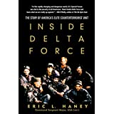 Inside Delta Force: The Story of America's Elite Counterterrorist Unit (English Edition)