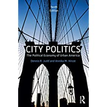 City Politics: The Political Economy of Urban America (English Edition)
