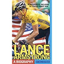Lance Armstrong: A Biography (English Edition)